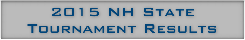 2015 NH State Tournament Results