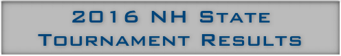 2016 NH State Tournament Results
